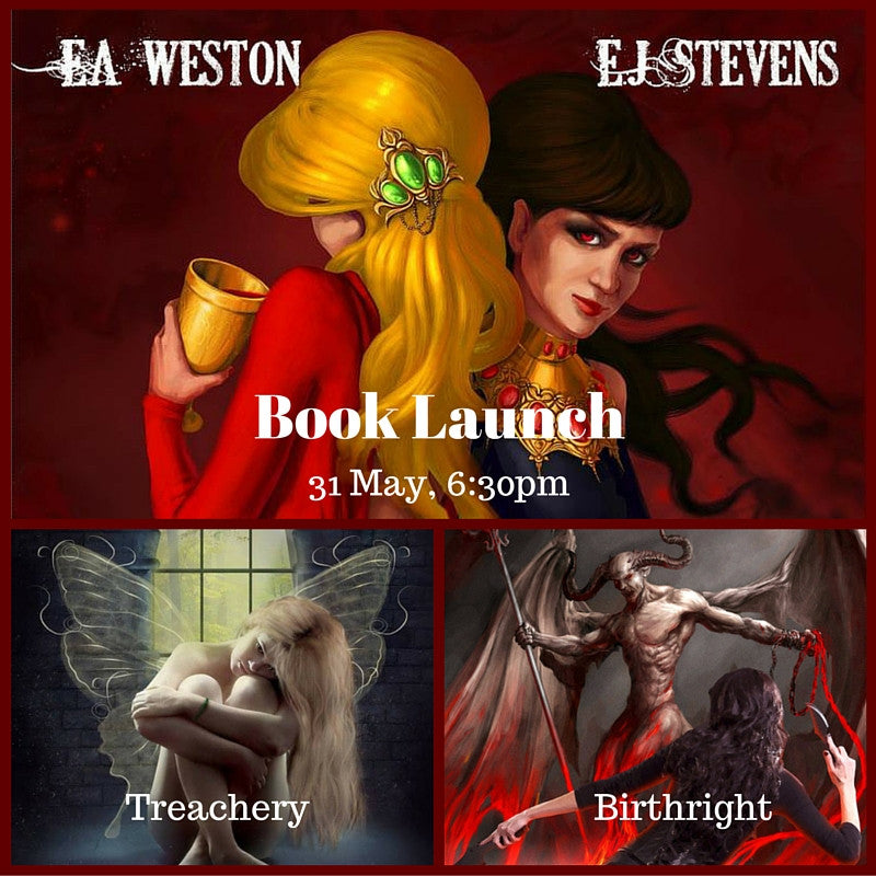 Book Launch: Treachery by E.A. Weston & Birthright by E.J. Stevens