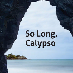 Book Launch: So Long, Calypso by Liz McSkeane