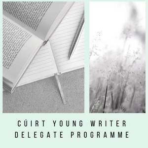 IWC/Cúirt  Young Writer Delegates Programme 2020