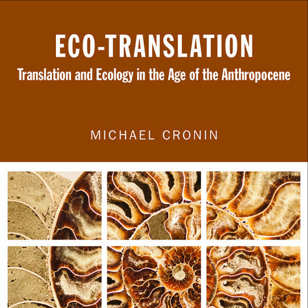 Book Launch: Eco-Translation by Professor Michael Cronin