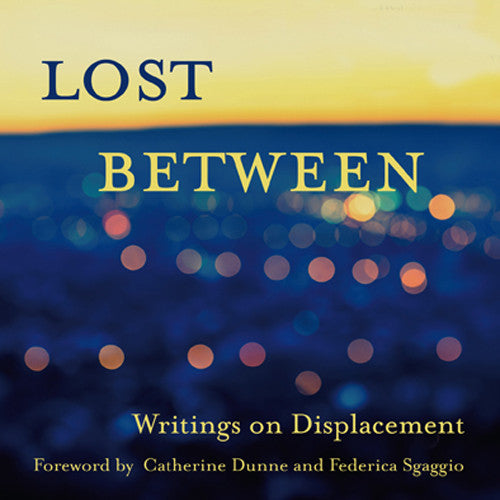 Book Launch: Lost Between, Writings on Displacement