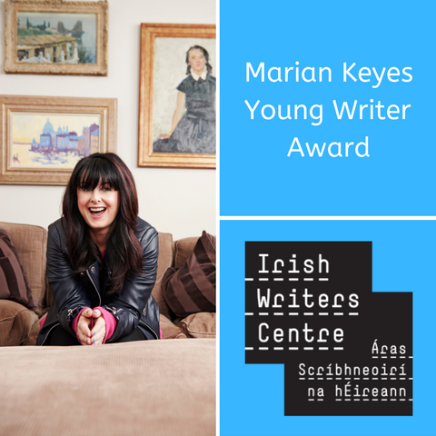 Deadline Extended to 27 June! Marian Keyes Young Writer Award