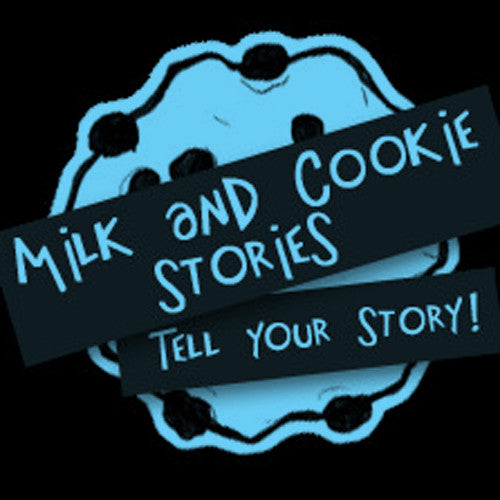Milk and Cookie Stories