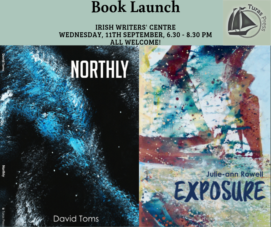 Book Launch: Northly and Exposure from Turas Press
