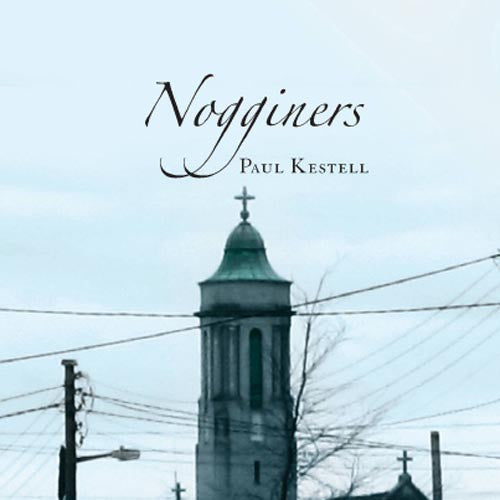 Book Launch: Nogginers by Paul Kestell
