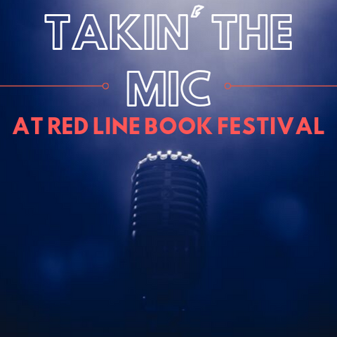 Takin' the Mic at Red Line Book Festival