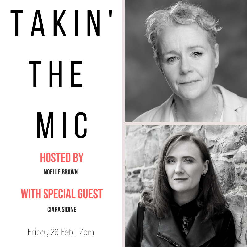 Takin' The Mic with Noelle Brown and Ciara Sidine