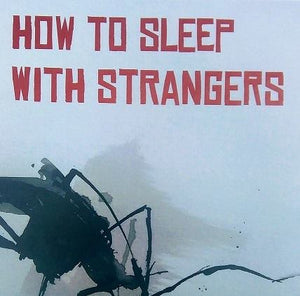 Book Launch: How to Sleep with Strangers by Ross Hattaway