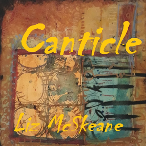 Book Launch: Canticle by Liz McSkeane