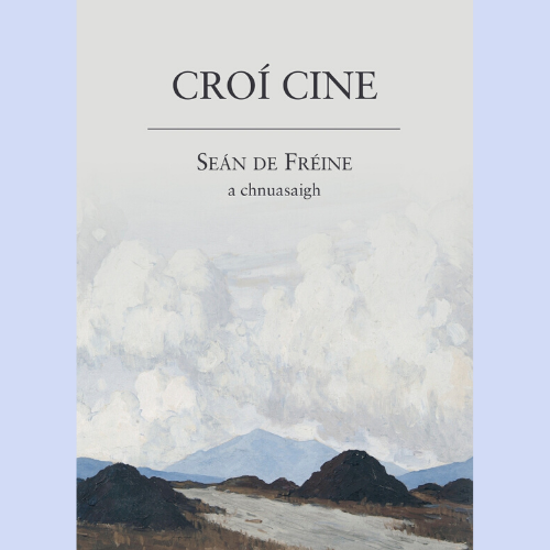 Book Launch: Croí Cine by Seán de Fréine