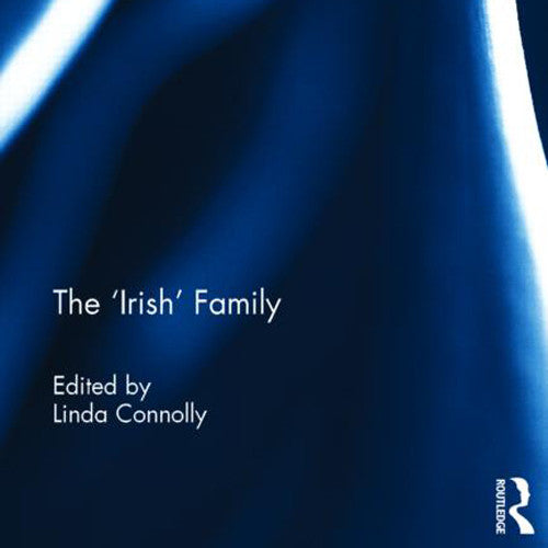 Understanding the Irish Family: Panel Discussions and Book Launch
