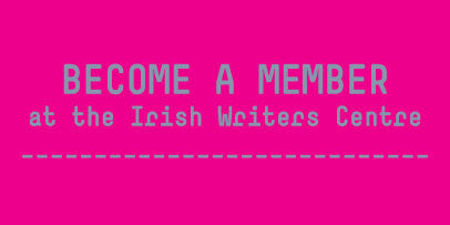 Become a Member at the Irish Writers Centre