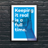 Keep it real Wandbild
