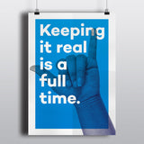 Keep it real Poster