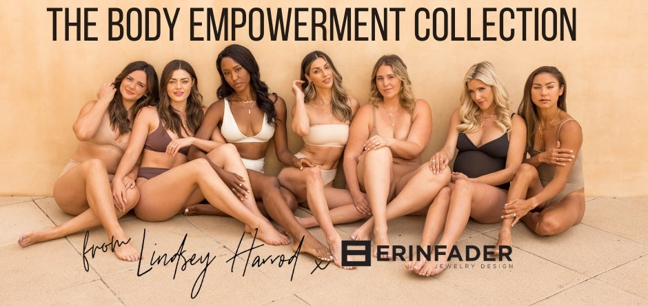 The Body Empowerment Collection from Lindsey Harrod x Erin Fader Jewelry