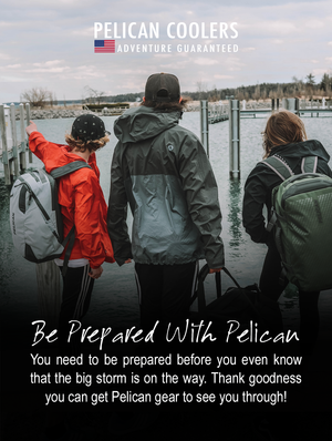 Be Prepared with Pelican Before Disaster Strikes