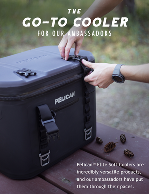 Why Our Brand Ambassadors Choose the Pelican™ Elite Soft Cooler