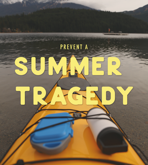 Prevent a Summer Tragedy