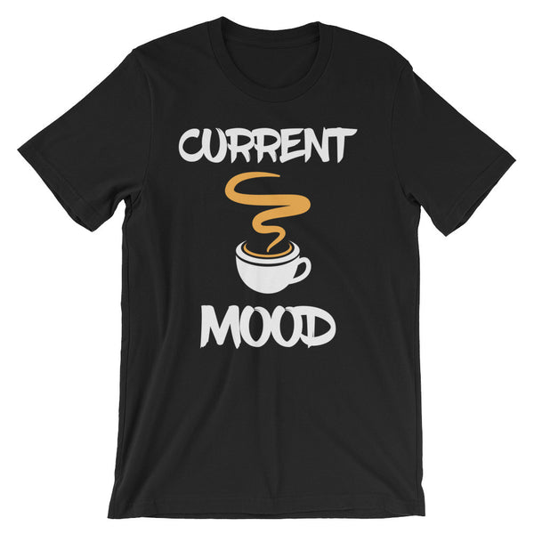 Coffee Mood - Unisex short sleeve t-shirt