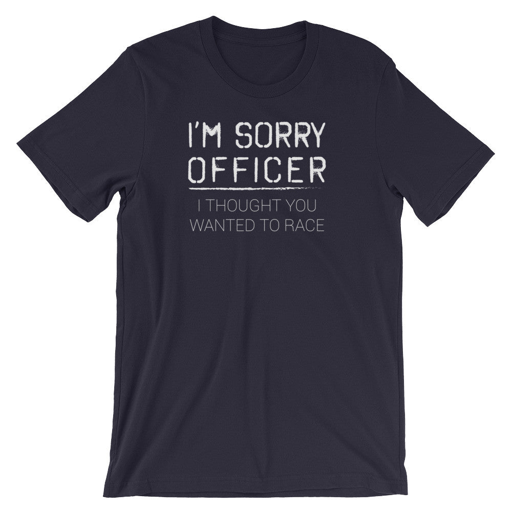 I'm Sorry Officer - Unisex short sleeve t-shirt