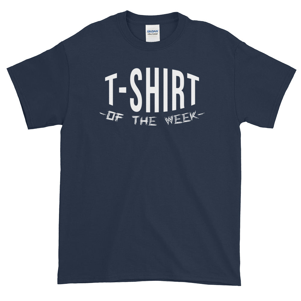 T-shirt of the week - Short sleeve t-shirt