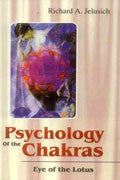 PSYCHOLOGY OF THE CHAKRAS- Eye of the Lotus