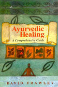 AYURVEDIC HEALING- A Comprehensive Guide