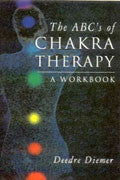 THE ABC'S OF CHAKRA THERAPY-A Workbook