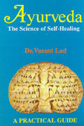 AYURVEDA - The Science of Self Healing