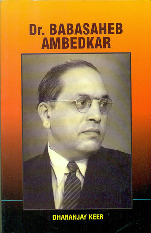 Dr. Babasaheb Ambedkar and the Significance of his Movement