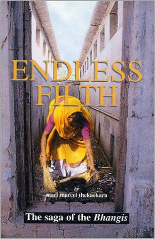 Endless Filth: The Saga of the Bhangis