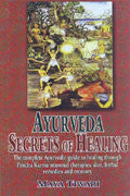 AYURVEDA -Secrets Of Healing