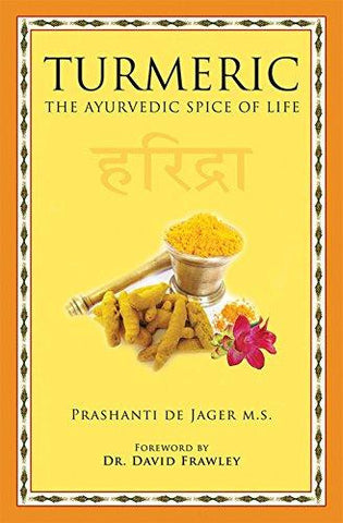 TURMERIC - The Ayurvedic Spice of Life
