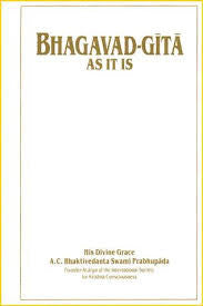 BHAGAVAD GITA AS IT