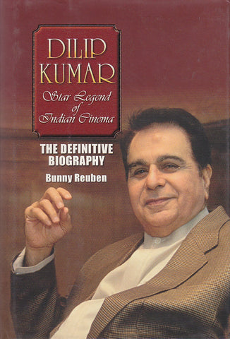 DILIP KUMAR - Star Legend of Indian Cinema