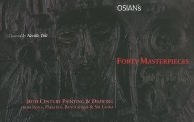 FORTY MASTERPIECES - 20th Century Painting & Drawings from India, Pakistan, Bangladesh & Sri Lanka