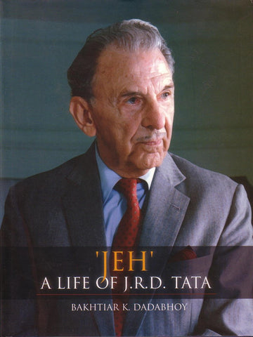 'JEH' A LIFE OF J.R.D. TATA