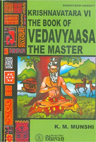Krishnavatara-VI The Book of Vedavyaasa The Master