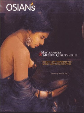 INDIAN CONTEMPORARY ART - Books, Paintings & Sculpture (Masterpieces & Museum Quality Series)