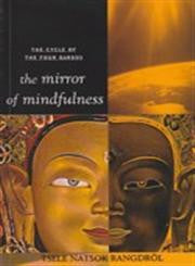 THE MIRROR OF MINDFULNESS - The Cycle of the Four Bardos