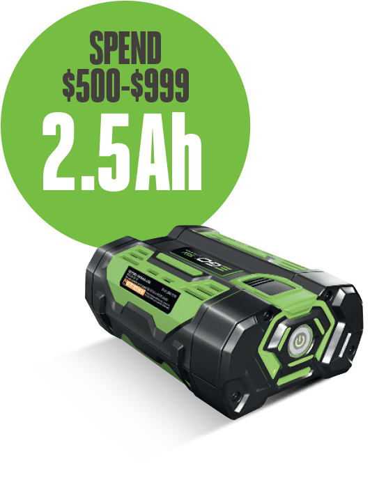 Spend $500-$999, receive a 2.5Ah battery