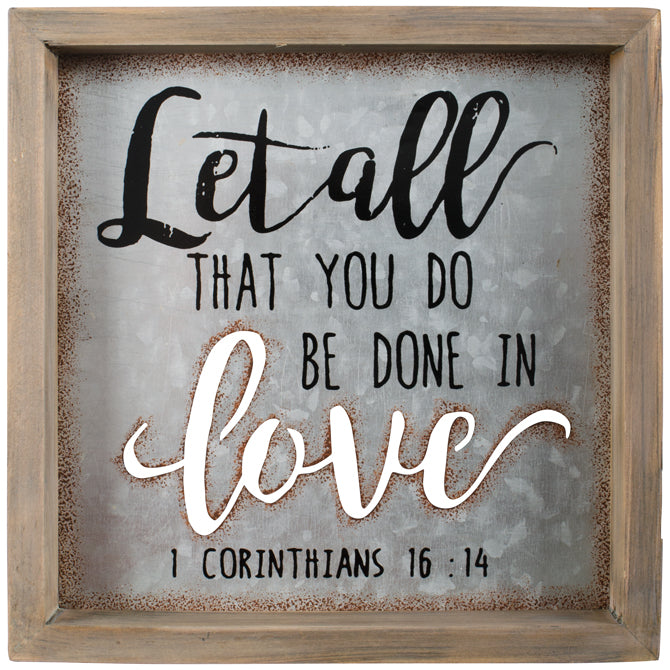 Wall Art - Let What You Do..Done In Love - Love the Lord Inc