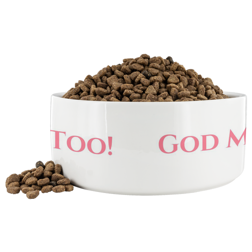 God Made Me Too! Food Dish (Pink) - Love the Lord Inc