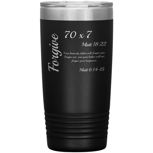 Forgive - Tumbler 20oz (Various Colors) - Love the Lord Inc