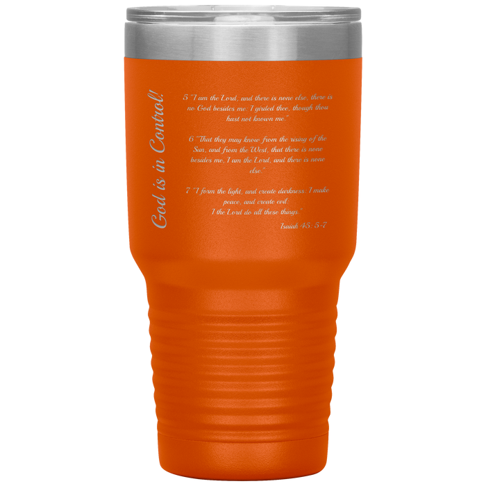 God is in Control - Isa 45 30oz Tumbler - Love the Lord Inc