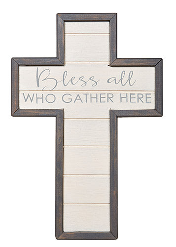 Bless All Who Gather Here - Cross - Love the Lord Inc
