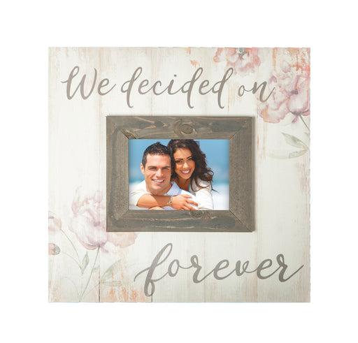 Large Picture Frame - We Decided On Forever - Love the Lord Inc