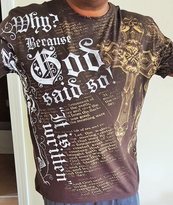 All Around T-Shirt - Why? Because God Said So! - Love the Lord Inc