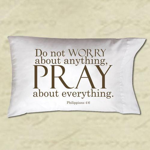 Pillow Case - Do Not Worry About Anything Pray About Everything - Love the Lord Inc