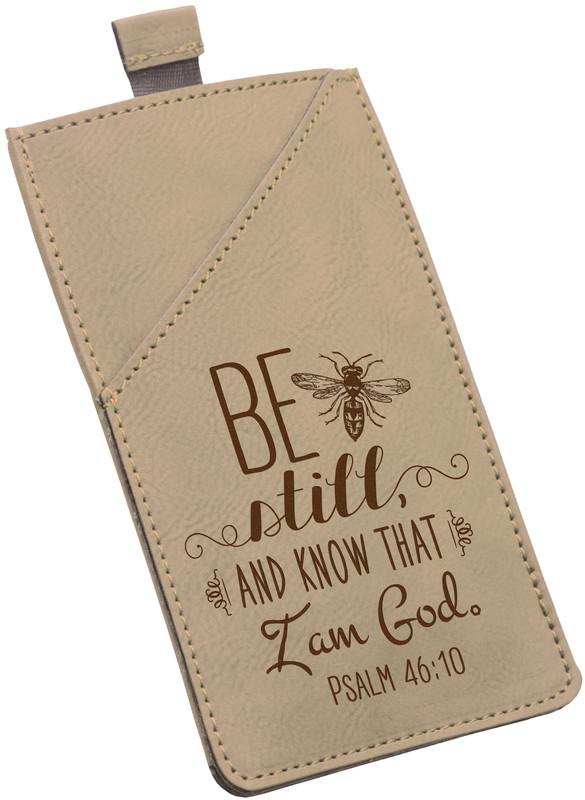 "Accessories - Smartphone Case - ""Be Still And Know That I Am God"" (Psalms 46:10)"